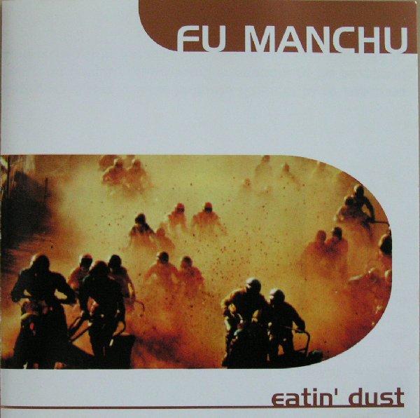 Fu Manchu Eatin Dust
