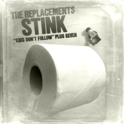 Replacements Stink 06